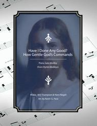 Have I Done Any Good? - How Gentle God's Commands: Piano Solo Medley