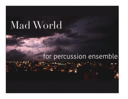Mad World - Percussion Ensemble
