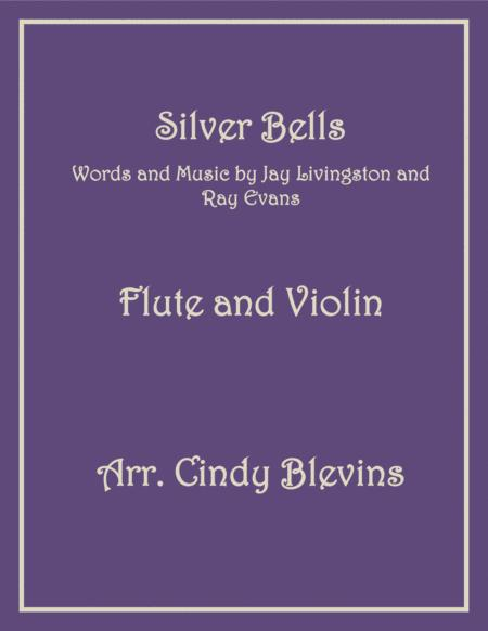 Silver Bells, arranged for Flute and Violin