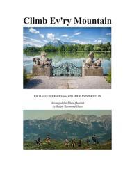 Climb Ev'ry Mountain (for flute quartet)