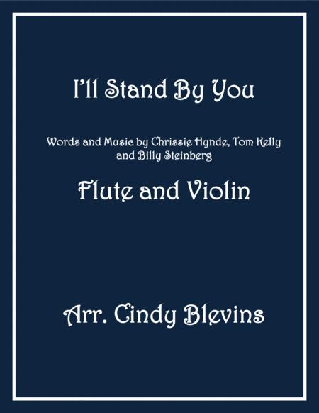 I'll Stand By You, arranged for Flute and Violin