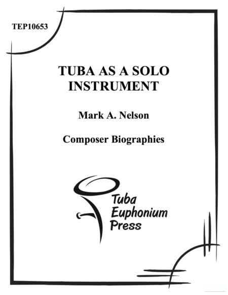 The Tuba as a Solo Instrument: Composer Biographies