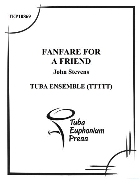 Fanfare for a Friend