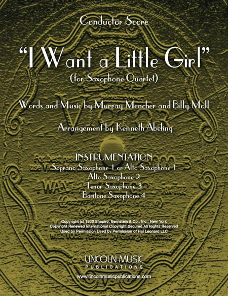 I Want a Little Girl (for Saxophone Quartet SATB or AATB)