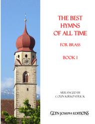 The Best Hymns of All Time (for Brass) Book 1