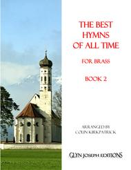 The Best Hymns of All Time (for Brass) Book 2