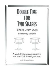 Double Time For Two Snares
