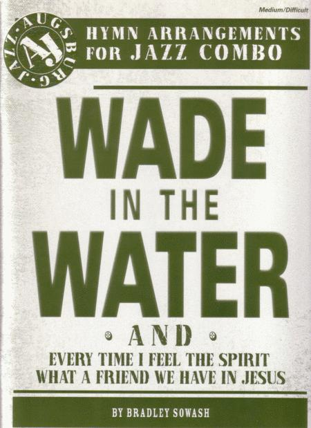 Wade in the Water 3 Pack for jazz combo
