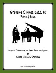 Stevens Dinner Jazz Piano and Bass #6