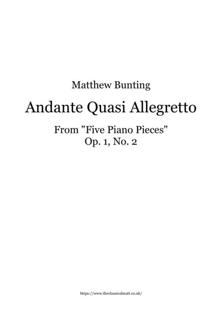 Five Piano Pieces: Andante Quasi Allegretto, Op.1 No. 2
