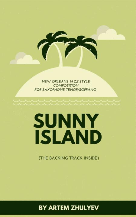 ¨Sunny Island¨ New Orleans Jazz style composition for Saxophone Tenor/Soprano (Bb)