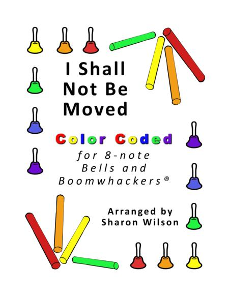 I Shall Not Be Moved for 8-note Bells and Boomwhackers® (with Color Coded Notes)