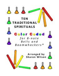Ten Traditional Spirituals for 8-note Bells and Boomwhackers® (with Color Coded Notes)