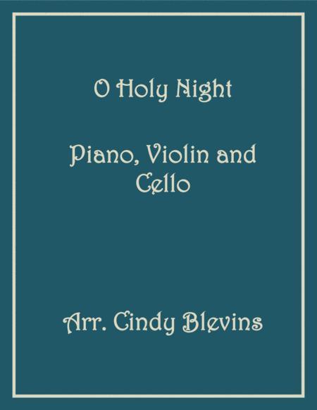 O Holy Night, arranged for Piano, Violin and (optional) Cello