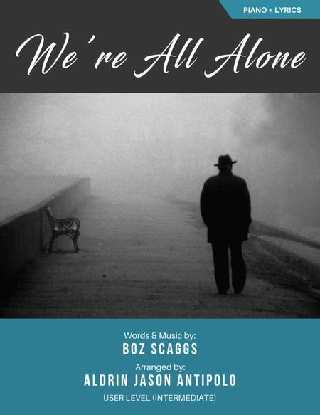 We're All Alone - Piano Solo + Lyrics