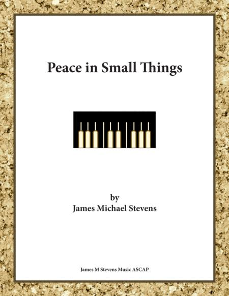 Peace in Small Things