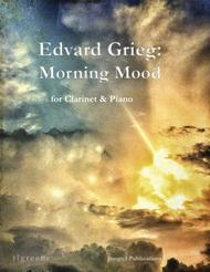 Grieg: Morning Mood from Peer Gynt Suite for Clarinet & Piano