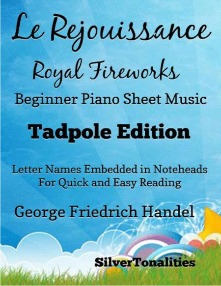 Le Rejouissance Royal Fireworks Beginner Piano Sheet Music Tadpole Edition