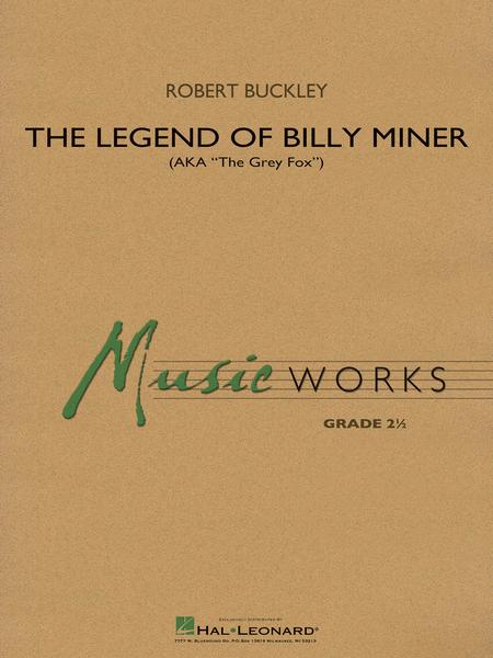 The Legend of Billy Miner
