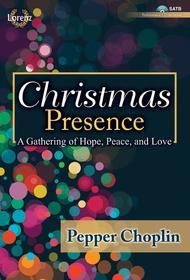 Christmas Presence - SATB with Performance CD