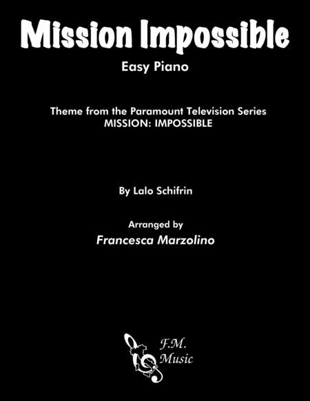 Mission: Impossible Theme from the Paramount Television Series MISSION: IMPOSSIBLE (Easy Piano)
