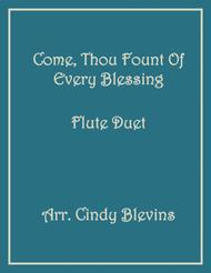 Come, Thou Fount of Every Blessing, for Flute Duet