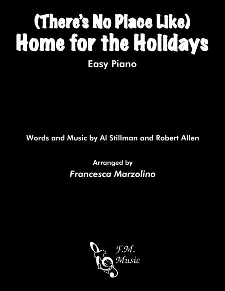 (There's No Place Like) Home For The Holidays (Easy Piano)