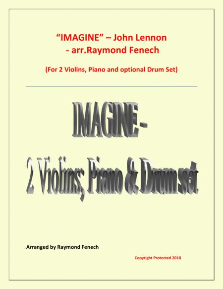 Imagine - john Lennon - 2 Violins and Piano with optional Drum Set