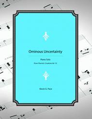 Ominous Uncertainty - original piano solo