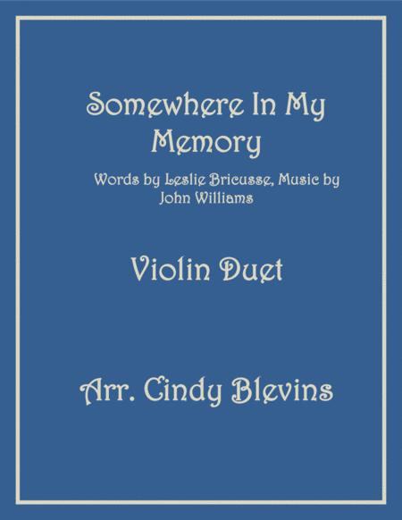Somewhere In My Memory, arranged for Violin Duet