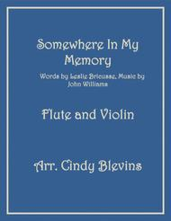 Somewhere In My Memory, arranged for Flute and Violin