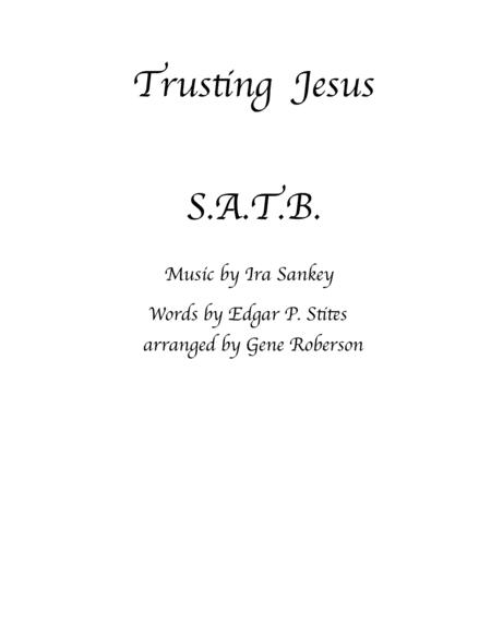 Trusting Jesus  Choir SATB