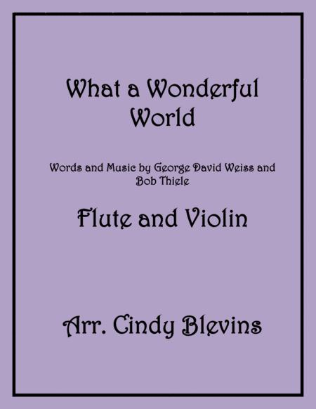 What A Wonderful World, arrange for Flute and Violin