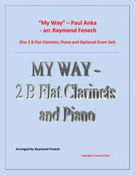 My Way by Paul Anka - 2 B Flat Clarinets and Piano with optional Drum Set