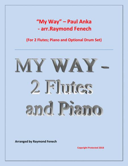 My Way by Paul Anka - 2 Flutes and Piano with optional Drum Set