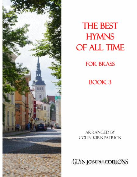 The Best Hymns of All Time (for Brass) Book 3