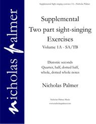 Sight-singing exercises for two-part choirs vol. 1A - quarters, halves, wholes