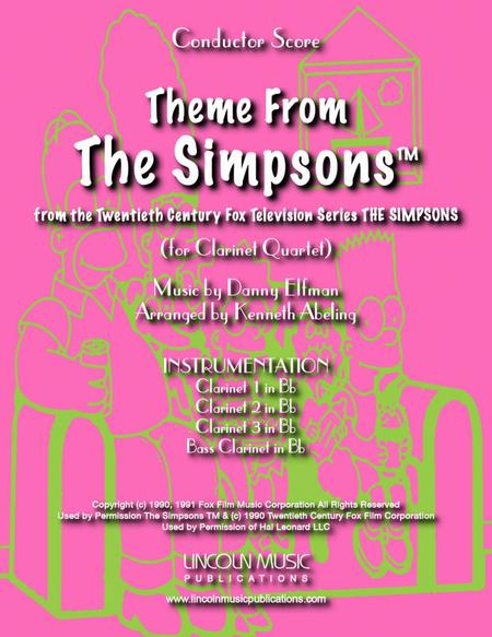 Theme From The Simpsons TM  from the Twentieth Century Fox Television Series THE SIMPSONS (for Clarinet Quartet)
