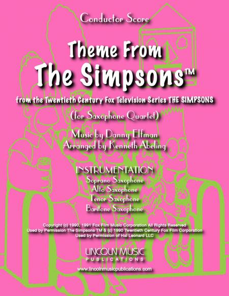 Theme From The Simpsons TM  from the Twentieth Century Fox Television Series THE SIMPSONS (for Saxophone Quartet SATB)