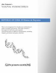 Republic of Cuba National Anthem: El Himno de Bayamo