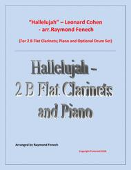 Hallelujah- Leonard Cohen- 2 B Flat Clarinets and Piano with optional Drum Set