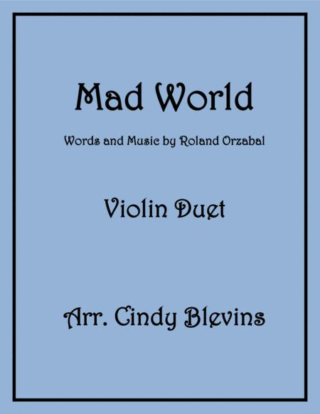 Mad World, for Violin Duet