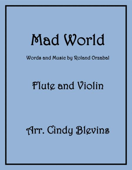 Mad World, arranged for Flute and Violin