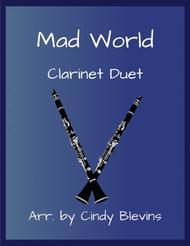 Mad World, arranged for Clarinet Duet