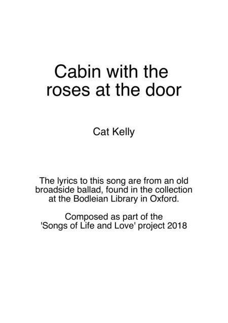 The Cabin with the roses at the door