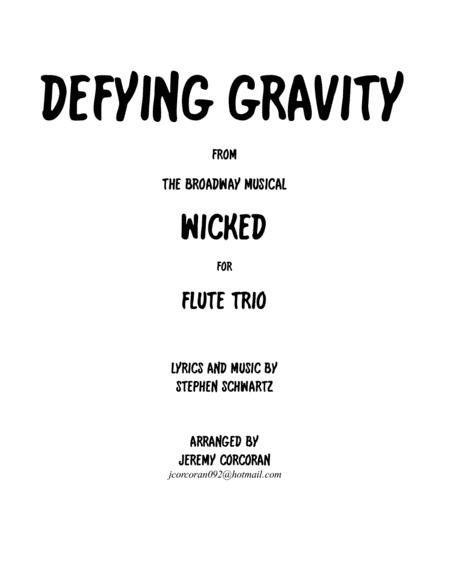 Defying Gravity for Three Flutes