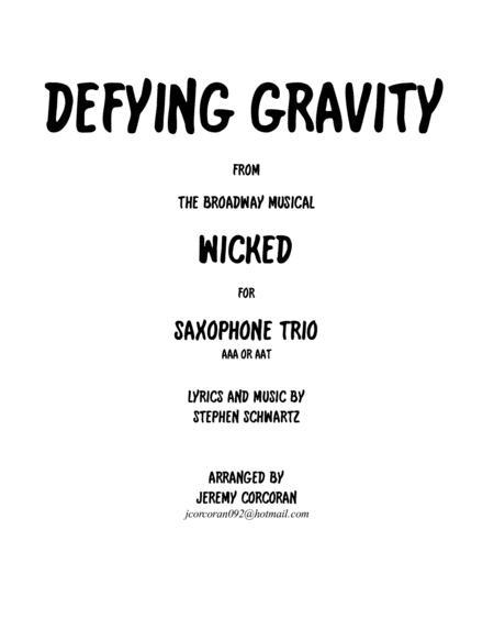 Defying Gravity for Three Saxophones (AAA or AAT)