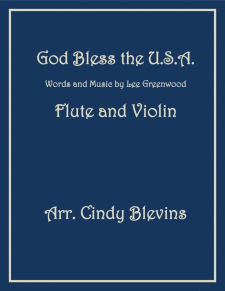 God Bless The U.S.A., arranged for Flute and Violin
