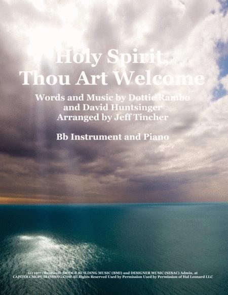 Holy Spirit, Thou Art Welcome