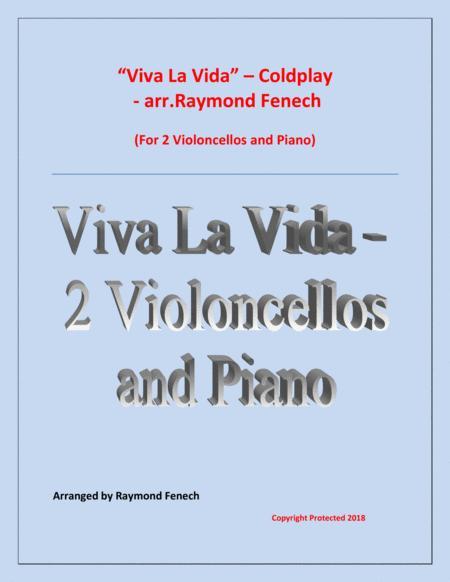 Viva La Vida - Coldplay- 2 Violoncellos and Piano with optional Drum Set